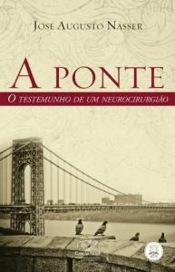 Baixar A Ponte: O testemunho de um neurocirurgião pdf, epub, ebook