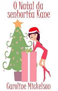 Baixar O Natal da senhorita Kane pdf, epub, eBook