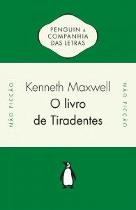 Baixar O livro de Tiradentes – Transmissão atlântica de ideias políticas no século XVIII pdf, epub, eBook