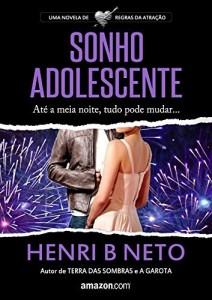 """Baixar Sonho Adolescente: Um conto da antologia """"Noite Feliz"""" (Regras da Atração Livro 3) pdf, epub, eBook"""