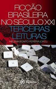Baixar Ficção brasileira no século XXI: terceiras leituras pdf, epub, eBook