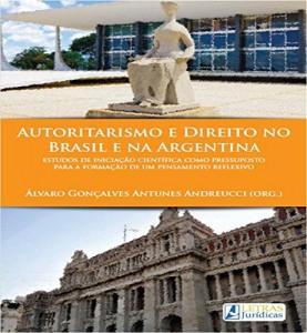 Baixar Autoritarismo e Direito no Brasil e na Argentina pdf, epub, ebook