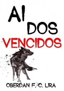 Baixar Ai dos Vencidos! pdf, epub, ebook
