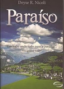 Baixar Paraíso: Um lugar onde tudo parece perfeito…Ou quase tudo pdf, epub, eBook
