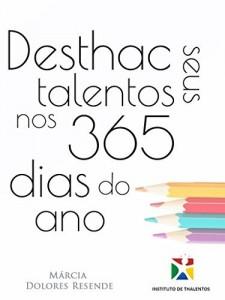 Baixar Desthac seus talentos nos 365 dias do ano pdf, epub, eBook