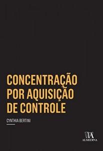 Baixar Concentração por Aquisição de Controle pdf, epub, eBook