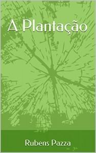 Baixar A Plantação pdf, epub, eBook