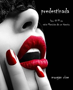 Baixar Predestinada (Livro #11 De Memória De Um Vampiro) pdf, epub, eBook