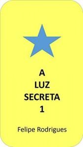 Baixar A Luz Secreta 1 pdf, epub, eBook
