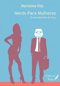 Baixar Nerds para Mulheres: O lado masculino da força pdf, epub, eBook