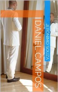 Baixar Daniel Campos (Biografia Livro 3) pdf, epub, ebook