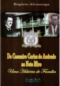 Baixar DE CASEMIRO CARLOS DE ANDRADE AO NETO MIRO: Uma história de família pdf, epub, eBook