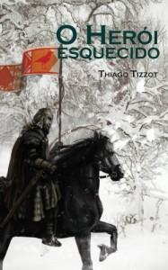 Baixar O Herói Esquecido pdf, epub, eBook