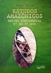 Baixar Estudos Amazônicos: Ensino Fundamental (6º ao 9º ano) pdf, epub, eBook