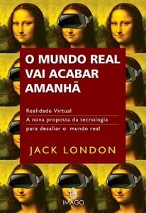 Baixar O Mundo Real vai Acabar Amanhã pdf, epub, eBook