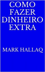 Baixar Como Fazer Dinheiro Adicional pdf, epub, ebook