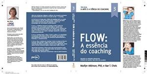 Baixar A Arte e a Ciência do Coaching- Flow: O Flow do Coaching pdf, epub, eBook