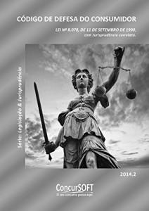 Baixar CÓDIGO DE DEFESA DO CONSUMIDOR – Lei nº 8.078, de 11.09.1990. (Legislação e Jurisprudência) pdf, epub, eBook