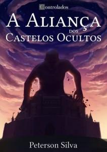 Baixar A Aliança dos Castelos Ocultos (Controlados Livro 1) pdf, epub, eBook