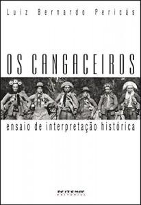Baixar Os cangaceiros: Ensaio de interpretação histórica pdf, epub, eBook