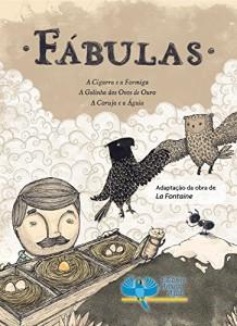 Baixar Fábulas: A Cigarra e a Formiga, A  Galinha dos Ovos de Ouro, A Coruja e a Àguia pdf, epub, eBook