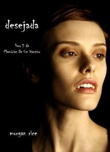 Baixar Desejada (Livro 5 De Memórias De Um Vampiro) pdf, epub, eBook