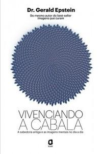 Baixar Vivenciando a Cabala pdf, epub, ebook