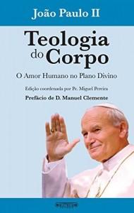 Baixar Teologia do Corpo: O amor humano no plano divino pdf, epub, eBook