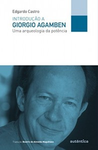 Baixar Introdução a Giorgio Agamben: Uma arqueologia da potência pdf, epub, eBook