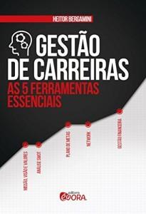 Baixar Gestão de carreiras: As 5 ferramentas essenciais pdf, epub, eBook