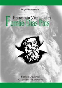 Baixar FERNÃO DIAS PAES: Entrevista Virtual pdf, epub, ebook