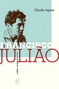 Baixar Francisco Julião: Uma biografia pdf, epub, ebook