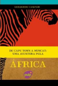 Baixar De Cape Town a Muscat – Uma Aventura pela África pdf, epub, ebook