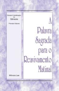 Baixar A Palavra Sagrada para o Reavivamento Matinal – Estudo-Cristalização de Gênesis, Volume 1 pdf, epub, eBook