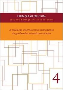 Baixar A avaliação externa como instrumento da gestão educacional nos estados pdf, epub, eBook