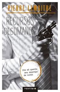 Baixar Recursos desumanos pdf, epub, ebook