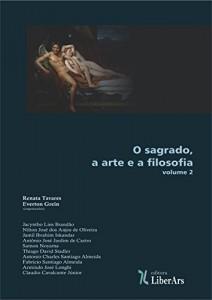 Baixar O sagrado, a arte e a filosofia – volume II pdf, epub, eBook