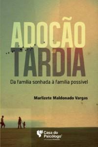 Baixar Adoção tardia : da família sonhada à família possível pdf, epub, eBook