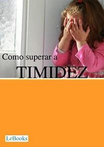 Baixar Como superar a timidez (Coleção Autoajuda) pdf, epub, eBook
