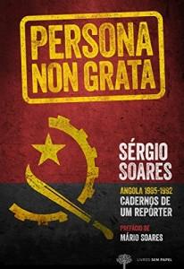 Baixar Persona non Grata: Angola 1985-1992 Cadernos de Um Repórter pdf, epub, ebook