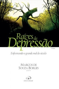 Baixar Raízes da Depressão: Enfrentando o grande mal do século pdf, epub, eBook