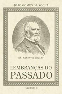 Baixar Lembranças do passado – Vol II pdf, epub, eBook
