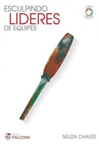 Baixar Esculpindo Líderes de Equipe: 1 pdf, epub, eBook