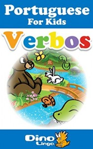 Baixar Portuguese for Kids – Verbs Storybook: Portuguese language lessons for children pdf, epub, ebook