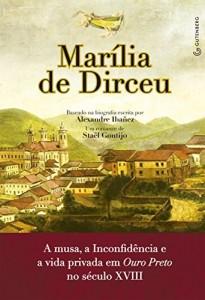 Baixar Marília de Dirceu: A musa, a Inconfidência e a vida privada em Ouro Preto no século XVIII pdf, epub, eBook