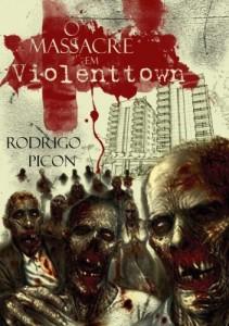 Baixar O Massacre em Violenttown pdf, epub, eBook