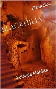 Baixar Blackhills – A Cidade Maldita pdf, epub, eBook