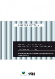 Baixar Escravidão africana no Recôncavo da Guanabara (séculos XVII-XIX) pdf, epub, eBook