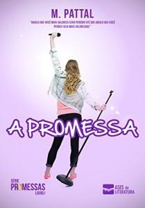 Baixar A PROMESSA (Série Promessas Livro 1) pdf, epub, eBook