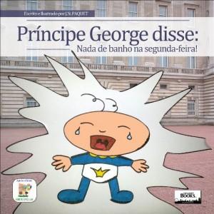 Baixar Principe George disse: Nada de banho na segunda-feira! pdf, epub, eBook